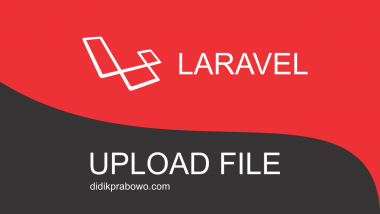 Cara Upload File menggunakan Filesystem Storage di Laravel