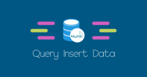 Insert Data pada Database MySQL