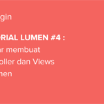 Tutorial Lumen #9 : Membuat Authentication di Lumen