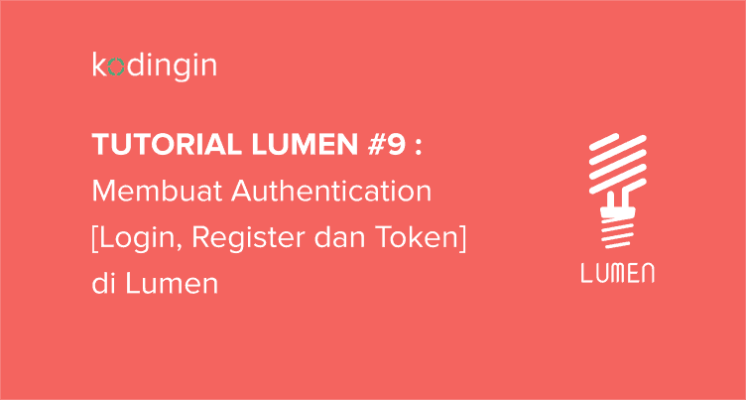 Membuat Authentication di Lumen
