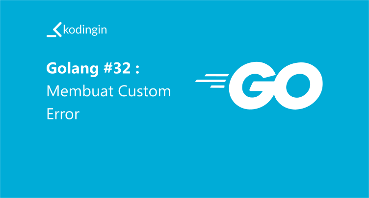Membuat Custom Error Golang